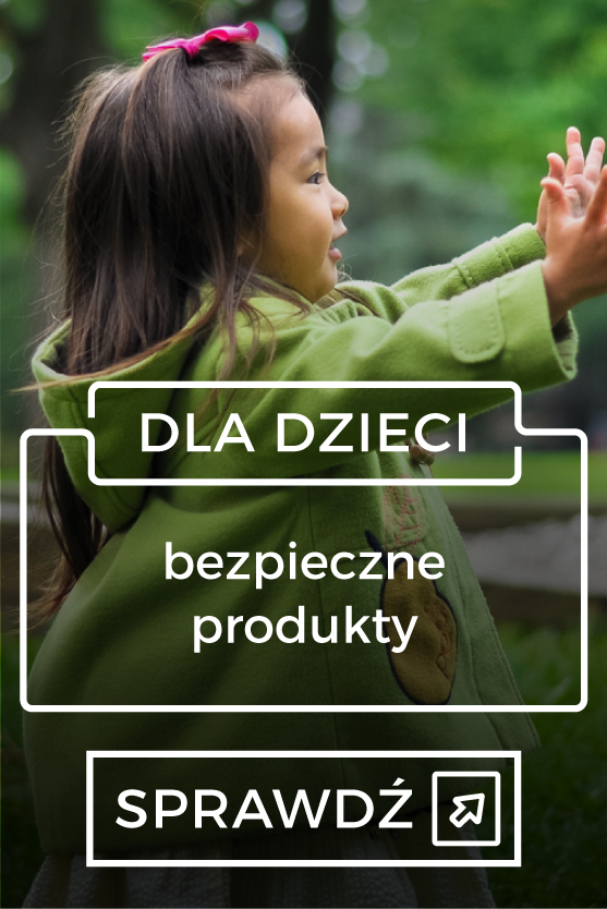 Produkty bezpieczne dla dzieci